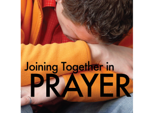Prayer - Joining Together